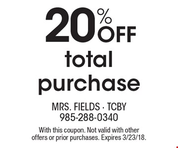 20% Off total purchase. With this coupon. Not valid with other offers or prior purchases. Expires 3/23/18.