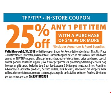 25% Off Any 1 Pet Item with Purchase of $9.99 or more