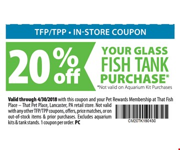 20% Off Your Glass Fish Tank Purchase