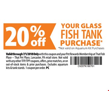 20% off your glass fish tank purchase. Not valid on aquarium kit purchases.