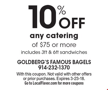10% off any catering of $75 or more includes 3ft & 6ft sandwiches. With this coupon. Not valid with other offers or prior purchases. Expires 3-23-18.Go to LocalFlavor.com for more coupons