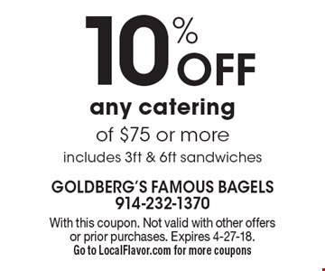 10% off any catering of $75 or more includes 3ft & 6ft sandwiches. With this coupon. Not valid with other offers or prior purchases. Expires 4-27-18.Go to LocalFlavor.com for more coupons