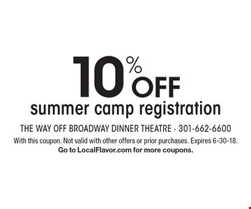 10% OFF summer camp registration. With this coupon. Not valid with other offers or prior purchases. Expires 6-30-18. Go to LocalFlavor.com for more coupons.