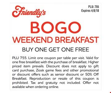 Bogo weekend breafast, buy one get one free