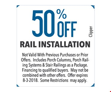 50% off rail installation. Not valid with previous purchases or prior offers.  Includes porch columns, porch railing systems and stair railings as a package. Financing to qualified buyers. May not be combined with other offers. Some restrictions may apply.