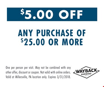 $5.00 off any purchase of $25 or more