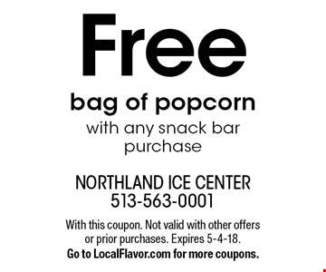Free bag of popcorn with any snack bar purchase. With this coupon. Not valid with other offers or prior purchases. Expires 5-4-18. Go to LocalFlavor.com for more coupons.