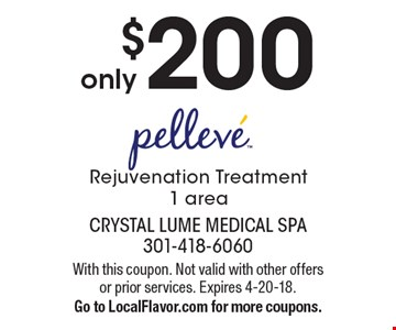 only $200 - Pelleve - Rejuvenation Treatment, 1 area. With this coupon. Not valid with other offers or prior services. Expires 4-20-18. Go to LocalFlavor.com for more coupons.