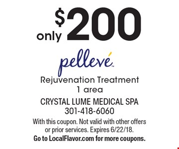Only $200 pelleve Rejuvenation Treatment. 1 area. With this coupon. Not valid with other offers or prior services. Expires 6/22/18. Go to LocalFlavor.com for more coupons.