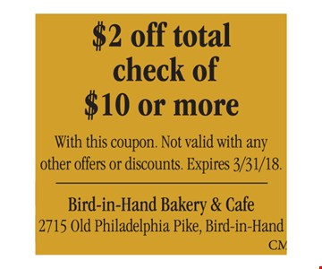 $2 Off Total Check of $10 or more