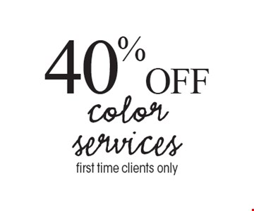 40% off color services first time clients only.