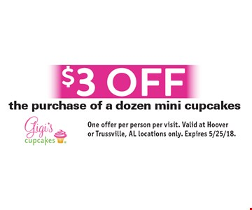 $3 off the purchase of a dozen mini cupcakes. One offer per person per visit. Valid at Hoover or Trussville, AL locations only. Expires 5/25/18.