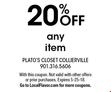 20% OFF any item. With this coupon. Not valid with other offers or prior purchases. Expires 5-25-18. Go to LocalFlavor.com for more coupons.