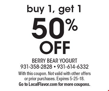 50% OFF buy 1, get 1. With this coupon. Not valid with other offers or prior purchases. Expires 5-25-18. Go to LocalFlavor.com for more coupons.
