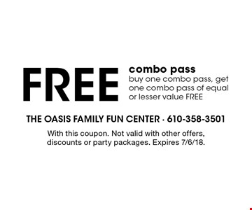 Free combo pass, buy one combo pass, get one combo pass of equal or lesser value FREE. With this coupon. Not valid with other offers, discounts or party packages. Expires 7/6/18.