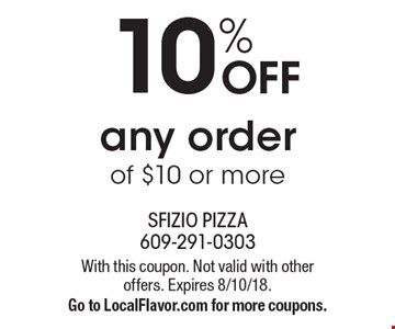 10% OFF any order of $10 or more. With this coupon. Not valid with other offers. Expires 8/10/18. Go to LocalFlavor.com for more coupons.