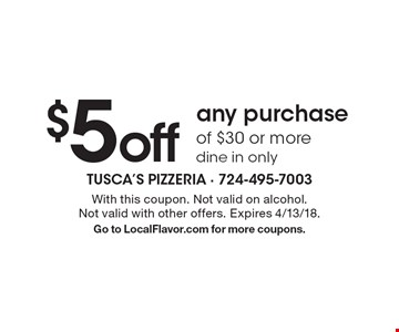 $5 off any purchase of $30 or more. Dine in only. With this coupon. Not valid on alcohol. Not valid with other offers. Expires 4/13/18. Go to LocalFlavor.com for more coupons.