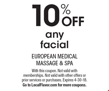 10% OFF any facial. With this coupon. Not valid with memberships. Not valid with other offers or prior services or purchases. Expires 4-30-18.Go to LocalFlavor.com for more coupons.