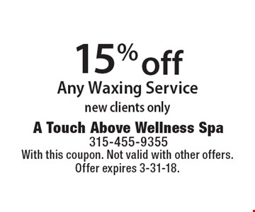 15% off Any Waxing Service, new clients only. With this coupon. Not valid with other offers. Offer expires 3-31-18.