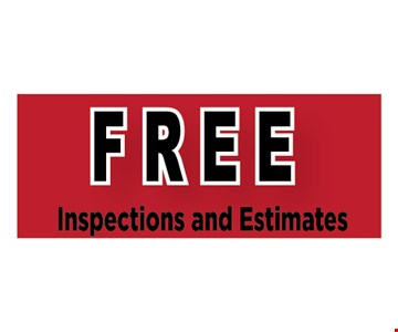Free inspection and estimates