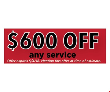 $600 off any service