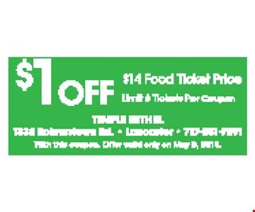 $1 Off $14 Food Ticket Price