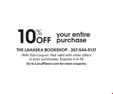 10% Off your entire purchase. With this coupon. Not valid with other offers or prior purchases. Expires 4-6-18. Go to LocalFlavor.com for more coupons.