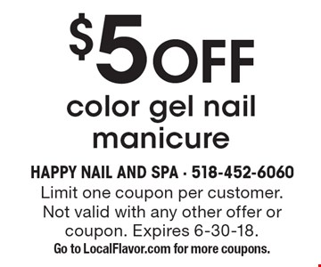 $5 OFF color gel nail manicure. Limit one coupon per customer. Not valid with any other offer or coupon. Expires 6-30-18. Go to LocalFlavor.com for more coupons.