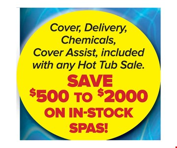 Save $500 to $2000 on In-Stock Spas