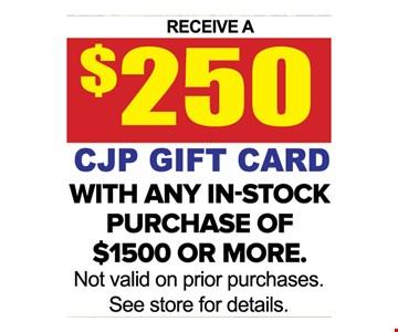 Receive a $250 CJP gift card