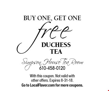 Free DUCHESS TEA, buy one, get one . With this coupon. Not valid with other offers. Expires 8-31-18.Go to LocalFlavor.com for more coupons.