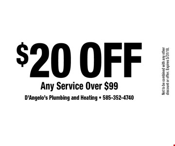$20 Off Any Service Over $99. Not to be combined with any other discount or offer. Expires 5/31/18.