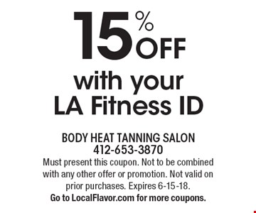15% Off with your LA Fitness ID. Must present this coupon. Not to be combined with any other offer or promotion. Not valid on prior purchases. Expires 6-15-18. Go to LocalFlavor.com for more coupons.