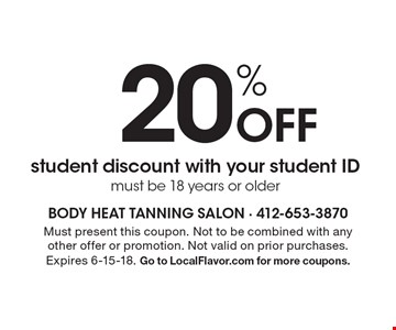 20% Off student discount with your student ID must be 18 years or older. Must present this coupon. Not to be combined with any other offer or promotion. Not valid on prior purchases. Expires 6-15-18. Go to LocalFlavor.com for more coupons.