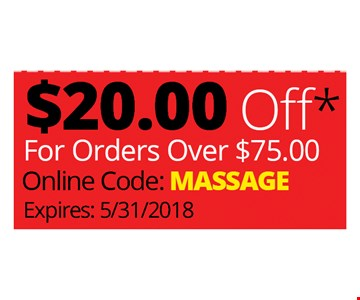 $20 OFF FOR ORDERS OVER $75 - ONLINE CODE - MASSAGE