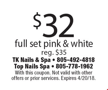 $32 full set pink & white. Reg. $35. With this coupon. Not valid with other offers or prior services. Expires 4/20/18.
