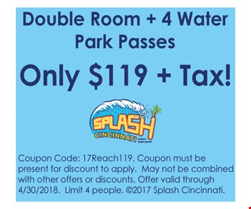 Double Room Plus 4 Water Passes Only $119 Plus Tax!