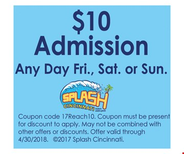 $10 Admission Any Day Fri., Sat. or Sun.