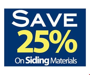Save 25% on Siding Materials