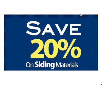 Save 20% On Siding Materials. Call Today For A Free Estimate.