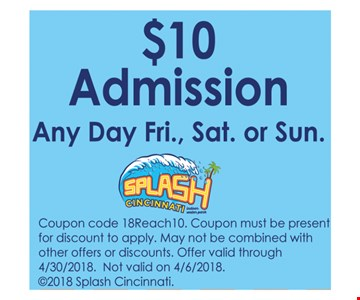 $10 admission all day Friday, Saturday, or Sunday