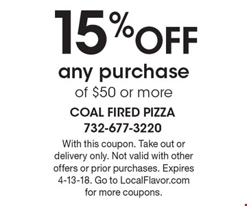 15% OFF any purchase of $50 or more. With this coupon. Take out or delivery only. Not valid with other offers or prior purchases. Expires 4-13-18. Go to LocalFlavor.com for more coupons.