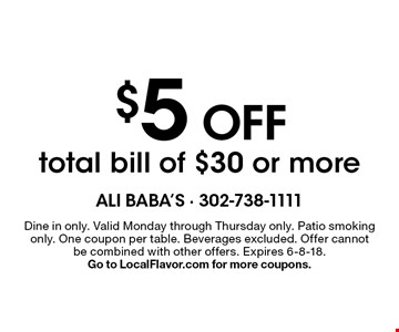 $5 Off total bill of $30 or more. Dine in only. Valid Monday through Thursday only. Patio smoking only. One coupon per table. Beverages excluded. Offer cannot be combined with other offers. Expires 6-8-18. Go to LocalFlavor.com for more coupons.