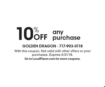 10% Off any purchase. With this coupon. Not valid with other offers or prior purchases. Expires 5/31/18. Go to LocalFlavor.com for more coupons.