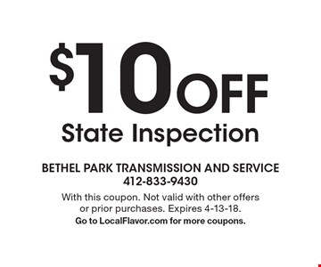 $10 Off State Inspection. With this coupon. Not valid with other offers or prior purchases. Expires 4-13-18. Go to LocalFlavor.com for more coupons.