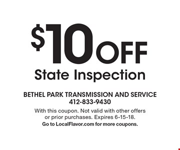 $10 Off State Inspection. With this coupon. Not valid with other offers or prior purchases. Expires 6-15-18. Go to LocalFlavor.com for more coupons.