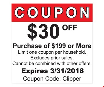 $30 Off Purchase Of $199 Or More. Limit one coupon per household. Excludes prior sales. Cannot be combined with other offers. Expires 3/31/2018. Coupon Code: Clipper