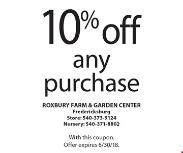 10% off any purchase. With this coupon. Offer expires 6/30/18.