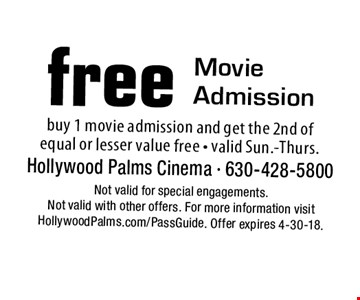 Free Movie Admission. buy 1 movie admission and get the 2nd of 