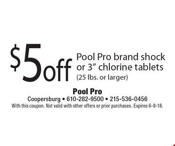 $5off Pool Pro brand shock or 3